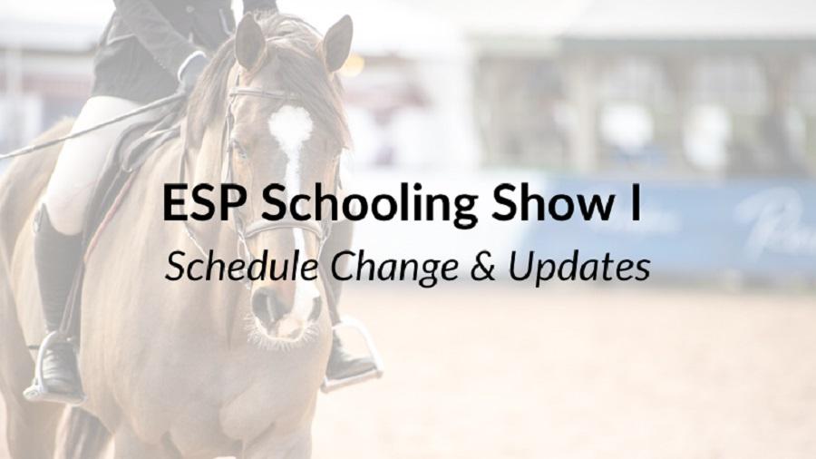 2020.05.23.99.99 Events Schooling Show Schedule Change Updates